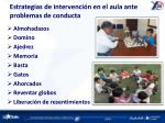 estrategias de intervenci n en el aula ante problemas de conducta