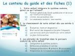 le contenu du guide et des fiches 1