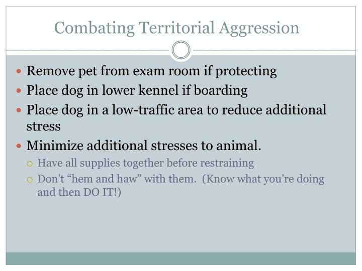 Combating Territorial Aggression