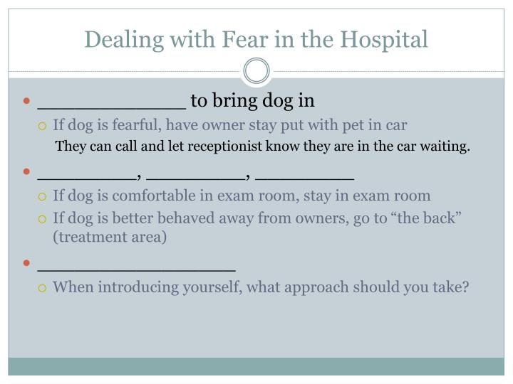 Dealing with Fear in the Hospital