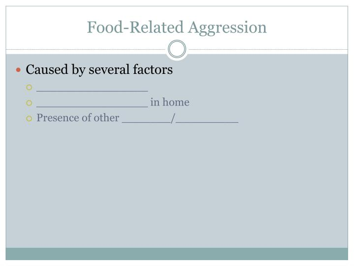Food-Related Aggression