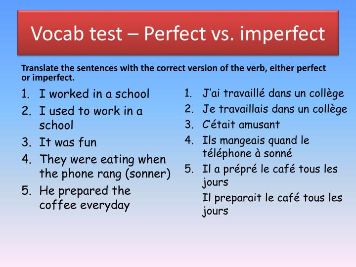 vocab test perfect vs imperfect n.
