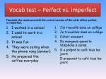 vocab test perfect vs imperfect