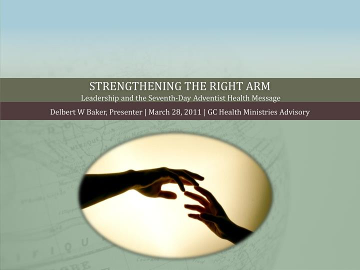 PPT - Strengthening the right arm Leadership and the Seventh-Day