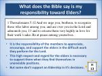 what does the bible say is my responsibility toward elders