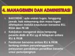 4 managemen dan administrasi