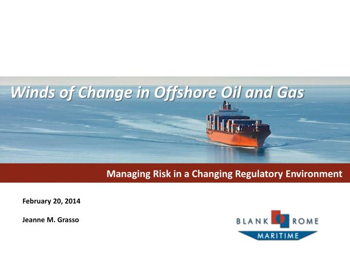 managing risk in a changing regulatory environment n.
