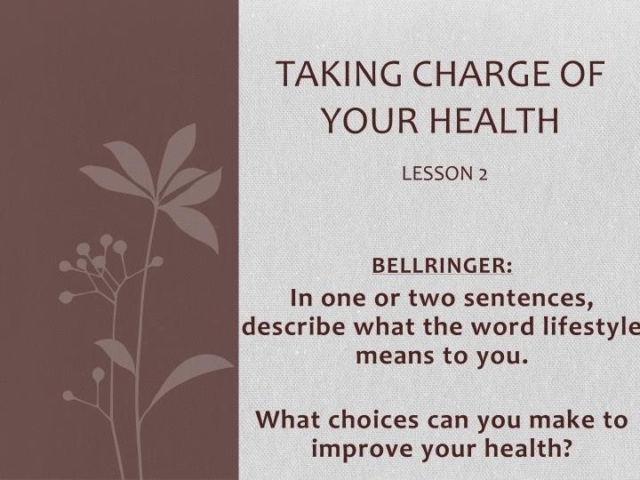 taking charge of your health lesson 2 n.