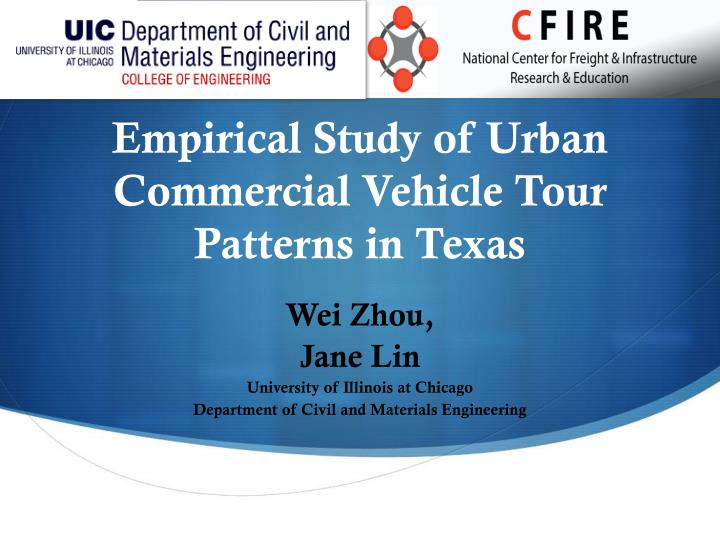 empirical study of urban commercial vehicle tour patterns in texas n.