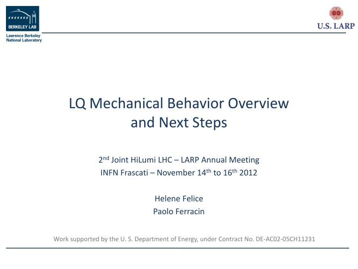 lq mechanical behavior overview and next steps n.