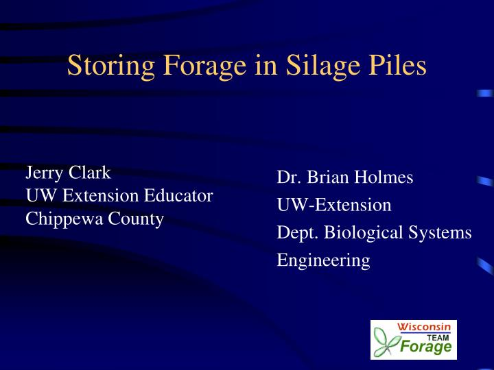 storing forage in silage piles n.