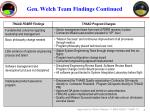 gen welch team findings continued