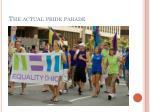 the actual pride parade