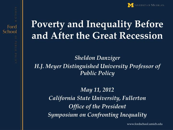 poverty and inequality b efore and after the great recession n.