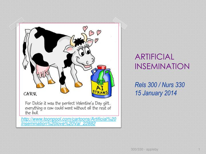 artificial insemination rels 300 nurs 330 15 january 2014 n.