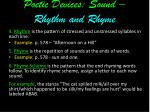 poetic devices sound rhythm and rhyme