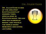 dr julius kane