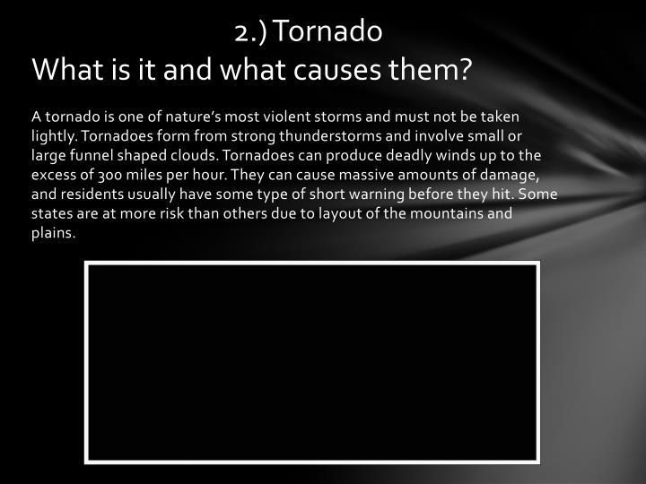 2.) Tornado