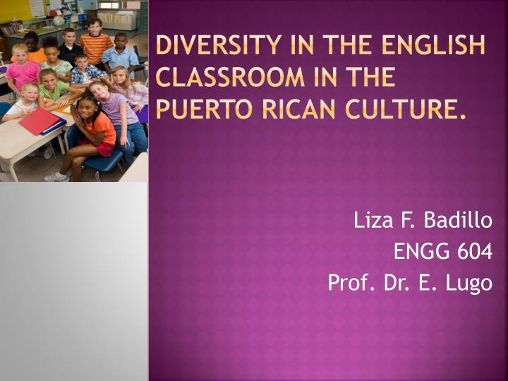 diversity in the english classroom in the puerto rican culture n.