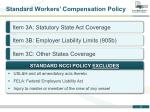 standard workers compensation policy