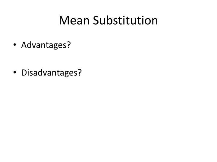 Mean Substitution