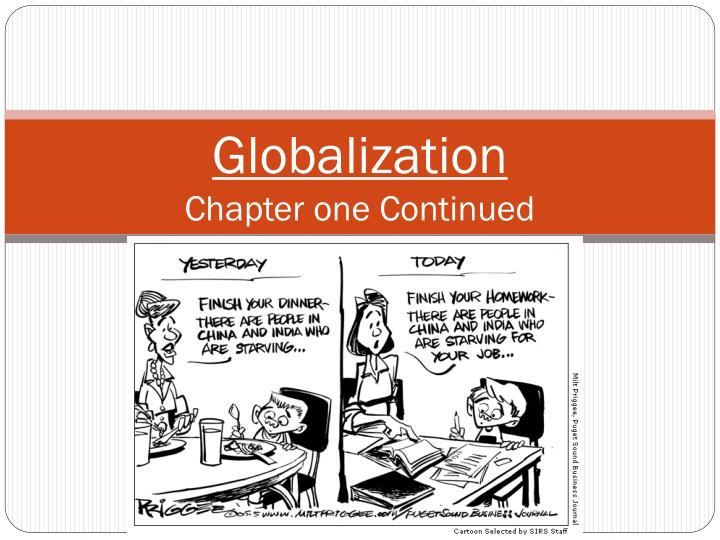 globalization chapter one continued n.