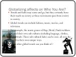 globalizing affects on who you are