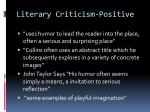 literary criticism positive