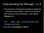 understanding our message 1 1 42