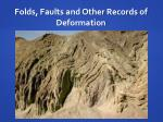 folds faults and other records of deformation