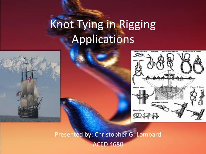 knot tying in rigging applications n.