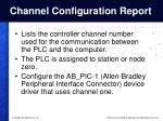channel configuration report