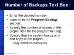 number of backups text box