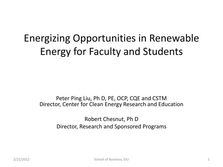 energizing opportunities in renewable energy for faculty and students n.