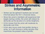 strikes and asymmetric information