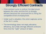 strongly efficient contracts