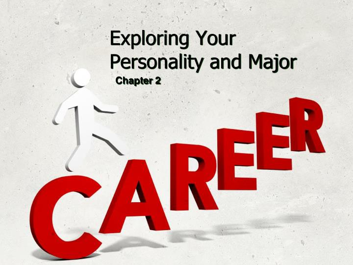 exploring your personality and major n.