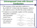 untransposed lines with ground conductors1