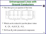 untransposed lines with ground conductors3