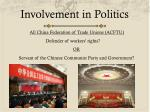 involvement in politics