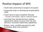 positive impacts of mye
