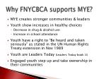 why fnycbca supports mye