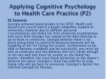 applying cognitive psychology to health care practice p2