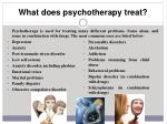 what does psychotherapy treat