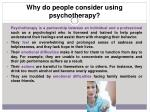 why do people consider using psychotherapy