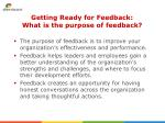getting ready for feedback what is the purpose of feedback