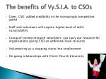 the benefits of vy s i a to csos
