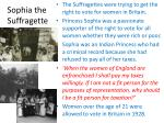 sophia the suffragette