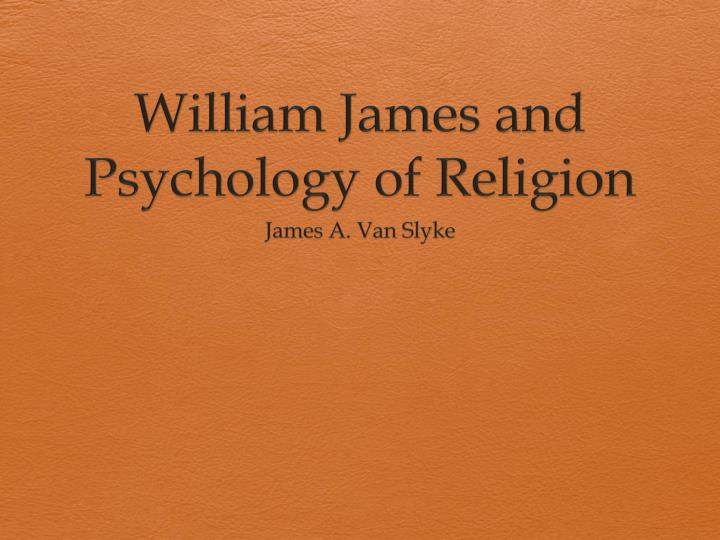 william james and psychology of religion n.