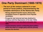 one party dominant 1900 1970